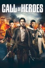Nonton Movie Call of Heroes (2016) Subtitle Indonesia