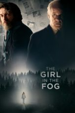The Girl in the Fog (2017) Poster