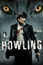 Nonton Movie Howling (2012) Subtitle Indonesia