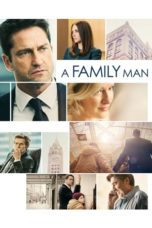Nonton Movie A Family Man (2016) Subtitle Indonesia