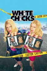 White Chicks (2004) Poster