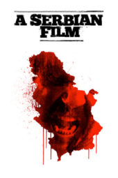 Nonton Movie A Serbian Film (2010) Subtitle Indonesia