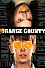 Nonton Movie Orange County (2002) Subtitle Indonesia