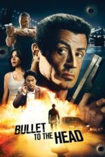 Nonton Movie Bullet to the Head (2013) Subtitle Indonesia