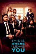 Nonton Movie This Is Where I Leave You (2014) Subtitle Indonesia