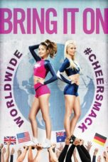 Nonton Movie Bring It On: Worldwide #Cheersmack (2017) Subtitle Indonesia