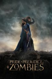 Nonton Movie Pride and Prejudice and Zombies (2016) Subtitle Indonesia