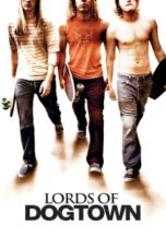 Nonton Movie Lords of Dogtown (2005) Subtitle Indonesia