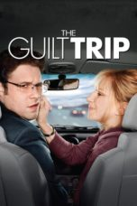 Nonton Movie The Guilt Trip (2012) Subtitle Indonesia