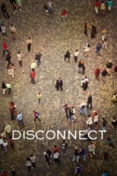 Nonton Movie Disconnect (2012) Subtitle Indonesia