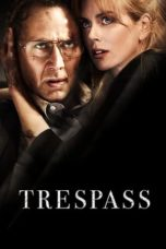 Nonton Movie Trespass (2011) Subtitle Indonesia