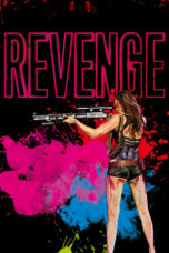 Nonton Movie Revenge (2017) Subtitle Indonesia