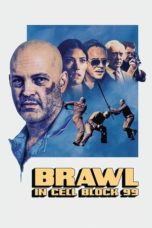 Brawl in Cell Block 99 (2017) Poster