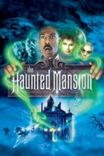 Nonton Movie The Haunted Mansion (2003) Subtitle Indonesia