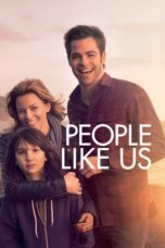 Nonton Movie People Like Us (2012) Subtitle Indonesia