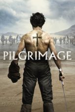 Nonton Movie Pilgrimage (2017) Subtitle Indonesia
