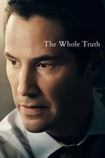 Nonton Movie The Whole Truth (2016) Subtitle Indonesia