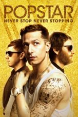 Nonton Movie Popstar: Never Stop Never Stopping (2016) Subtitle Indonesia