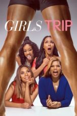 Nonton Movie Girls Trip (2017) Subtitle Indonesia
