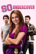 Nonton Movie So Undercover (2012) Subtitle Indonesia