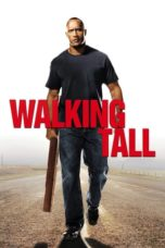 Walking Tall (2004) Poster
