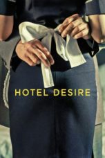 Nonton Movie Hotel Desire (2011) Subtitle Indonesia