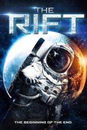 Nonton Movie The Rift (2016) Subtitle Indonesia