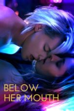 Nonton Movie Below Her Mouth (2016) Subtitle Indonesia