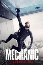 Nonton Movie Mechanic: Resurrection (2016) Subtitle Indonesia