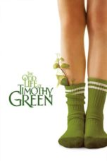 Nonton Movie The Odd Life of Timothy Green (2012) Subtitle Indonesia