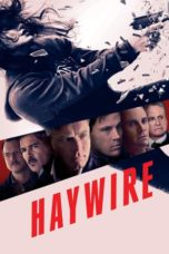 Nonton Movie Haywire (2011) Subtitle Indonesia