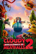 Nonton Movie Cloudy with a Chance of Meatballs 2 (2013) Subtitle Indonesia