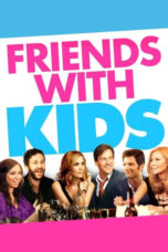 Nonton Movie Friends with Kids (2011) Subtitle Indonesia
