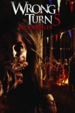Nonton Movie Wrong Turn 5: Bloodlines (2012) Subtitle Indonesia