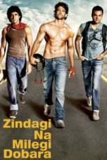 Nonton Movie Zindagi Na Milegi Dobara (2011) Subtitle Indonesia