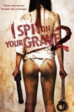 Nonton Movie I Spit on Your Grave 2 (2013) Subtitle Indonesia