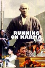 Nonton Movie Running on Karma (2003) Subtitle Indonesia