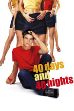 Nonton Movie 40 Days and 40 Nights (2002) Subtitle Indonesia
