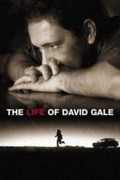 Nonton The Life of David Gale (2003) Sub Indo Terbaru