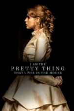 Nonton Movie I Am the Pretty Thing That Lives in the House (2016) Subtitle Indonesia