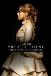 Nonton I Am the Pretty Thing That Lives in the House (2016) Sub Indo Terbaru