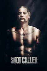 Nonton Movie Shot Caller (2017) Subtitle Indonesia