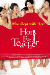 Nonton Hot for Sexy Teacher (2006) Sub Indo Terbaru
