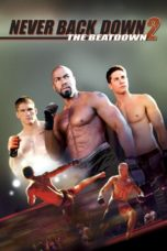 Nonton Movie Never Back Down 2: The Beatdown (2011) Subtitle Indonesia