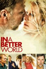 Nonton Movie In a Better World (2010) Subtitle Indonesia