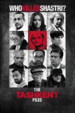 Nonton Movie The Tashkent Files (2019) Subtitle Indonesia
