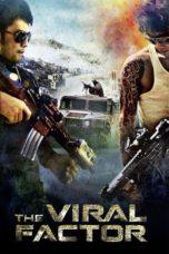 Nonton Movie The Viral Factor (2012) Subtitle Indonesia