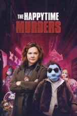 Nonton Movie The Happytime Murders (2018) Subtitle Indonesia
