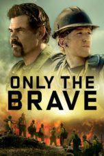 Nonton Movie Only the Brave (2017) Subtitle Indonesia