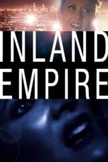 Nonton Movie Inland Empire (2006) Subtitle Indonesia